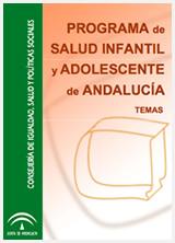 Programa de Salud Infantil y Adolescente de Andalucía. Temas